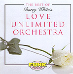 Love Unlimited Orch. - Best Of...