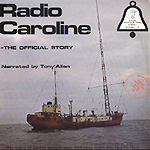 Radio Caroline - The Official Story [2LP]