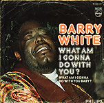 Barry White - What Am I Gonna Do With You Baby?